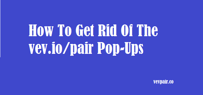 vev.io/pair Pop-Ups